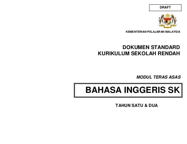 DOKUMEN STANDARD KURIKULUM SEKOLAH RENDAH BAHASA INGGERIS SK KEMENTERIAN PELAJARAN MALAYSIA MODUL TERAS ASAS DRAFT TAHUN S...