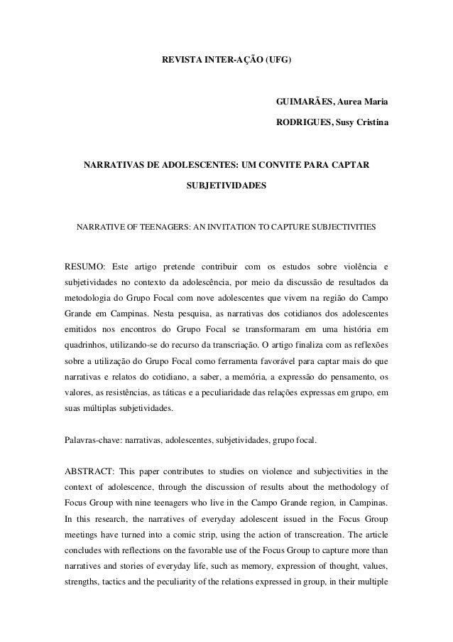 REVISTA INTER-AÇÃO (UFG) GUIMARÃES, Aurea Maria RODRIGUES, Susy Cristina NARRATIVAS DE ADOLESCENTES: UM CONVITE PARA CAPTA...