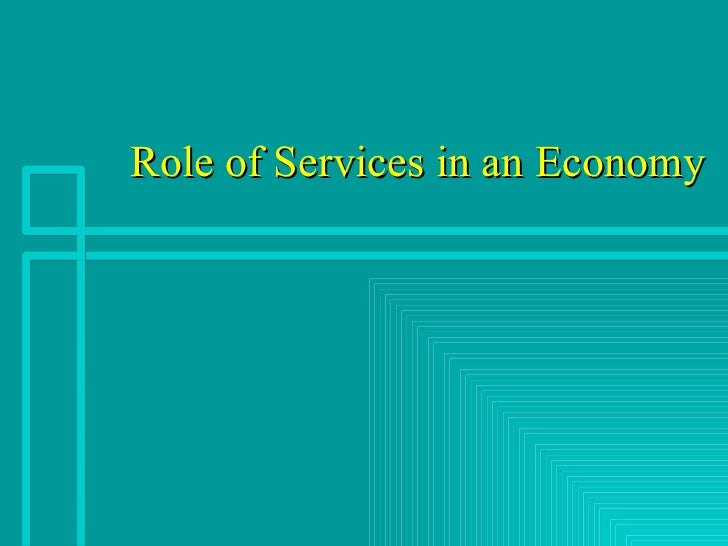 Role of Services in an Economy