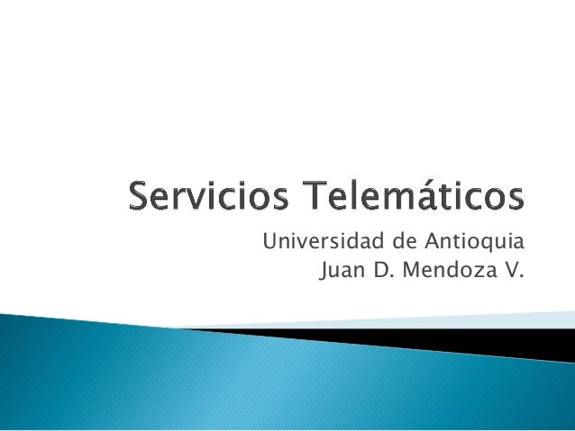 Universidad de Antioquia Juan D. Mendoza V.