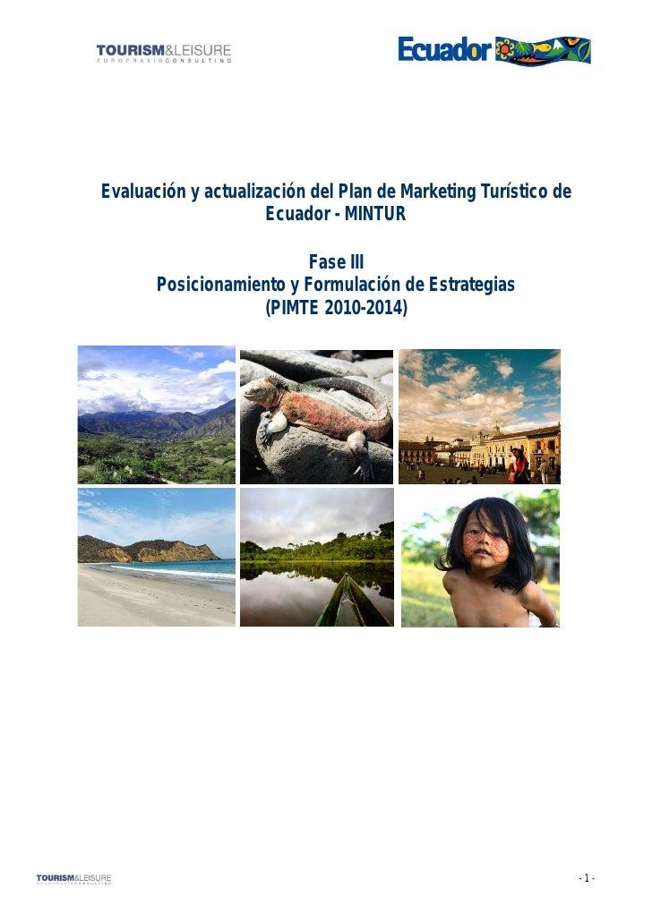 Evaluación y actualización del Plan de Marketing Turístico de                      Ecuador - MINTUR                       ...