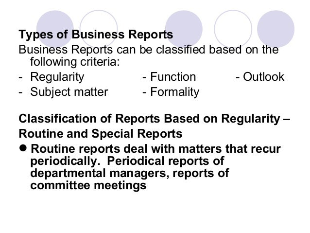 THE ECOLOGY OF BUSINESS REPORTS – Type of Business Report