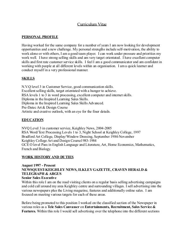 Curriculum Vitae PERSONAL PROFILE Having worked for the same company for a number of years I am now looking for developmen...