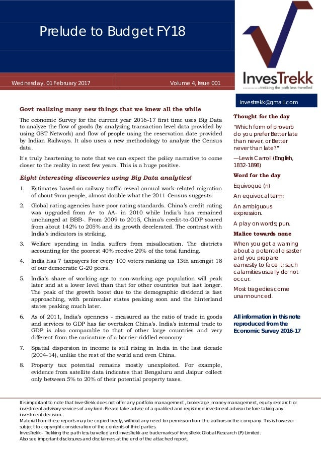 Prelude to Budget FY18 Wednesday, 01 February 2017 Volume 4, Issue 001 It is important to note that InvesTrekk does not of...