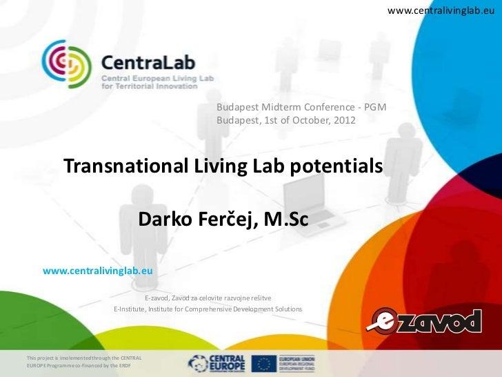 www.centralivinglab.eu                                                                    Budapest Midterm Conference - PG...