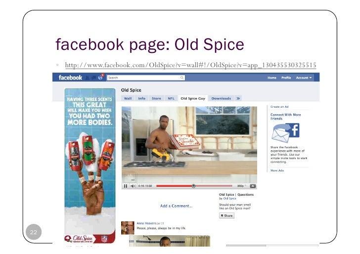 facebook page: Old Spice      http://www.facebook.com/OldSpice?v=wall#!/OldSpice?v=app_13043553032551522   © Heidrun All...