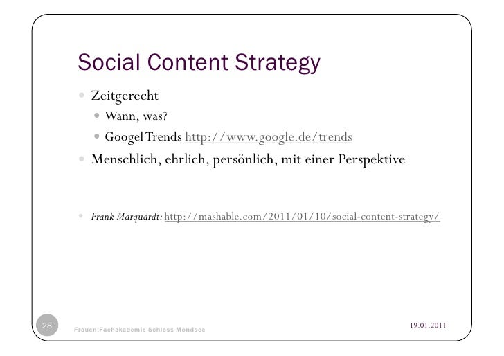 Social Content Strategy      Zeitgerecht           Wann, was?           Googel Trends http://www.google.de/trends   ...