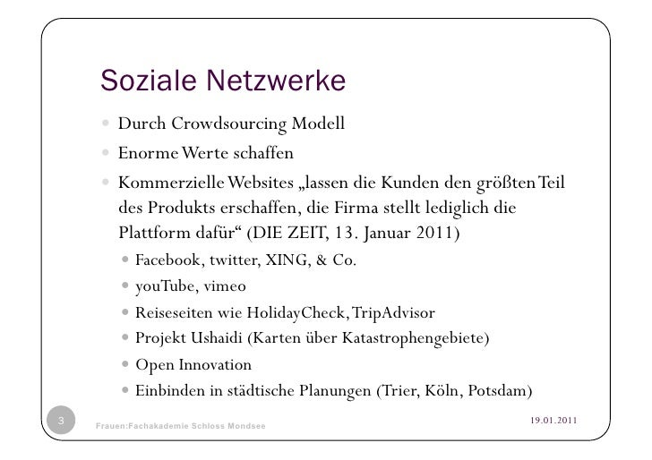"""Soziale Netzwerke     Durch Crowdsourcing Modell     Enorme Werte schaffen     Kommerzielle Websites """"lassen die Kun..."""