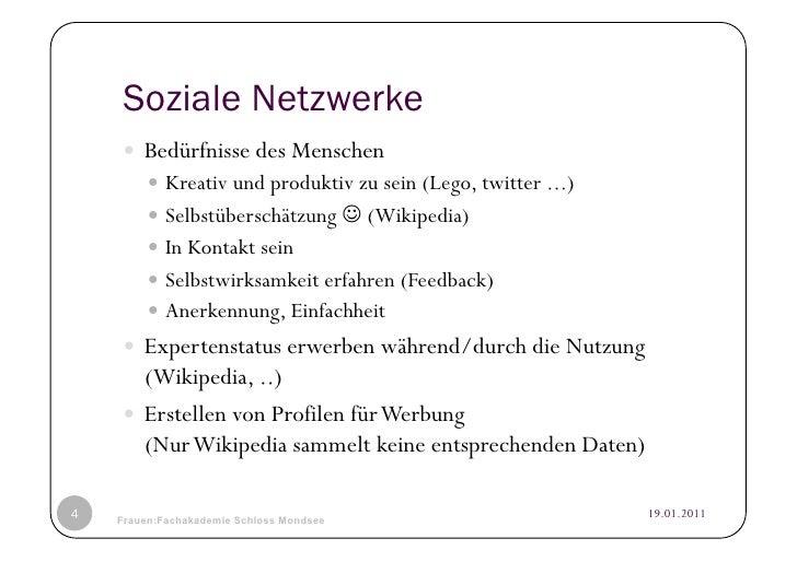 Soziale Netzwerke     Bedürfnisse des Menschen          Kreativ und produktiv zu sein (Lego, twitter ...)          S...