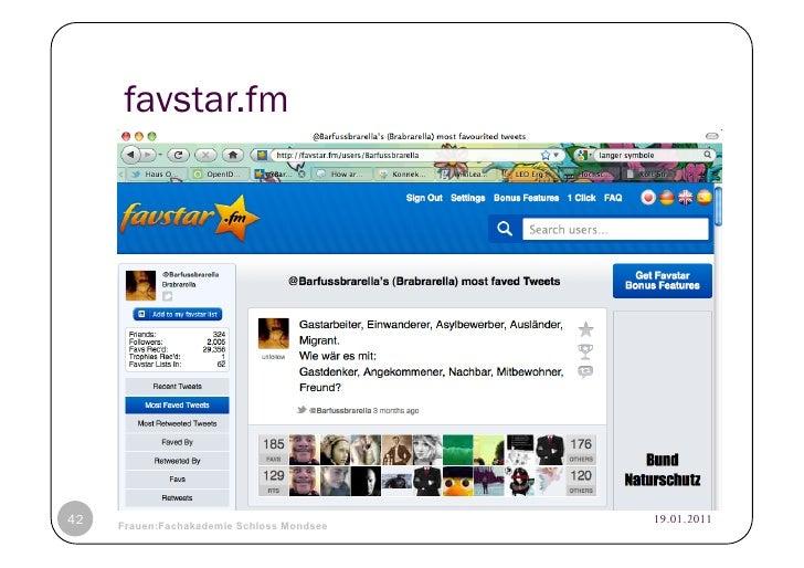 favstar.fm42   © Heidrun Allert, Institut für Pädagogik, cau zu kiel   19.01.2011     Frauen:Fachakademie Schloss Mondsee