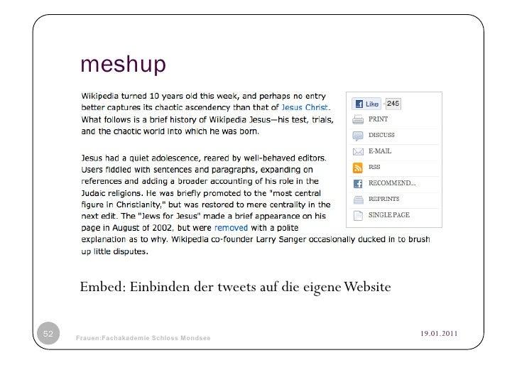 meshup     Embed: Einbinden der tweets auf die eigene Website52   © Heidrun Allert, Institut für Pädagogik, cau zu kiel   ...