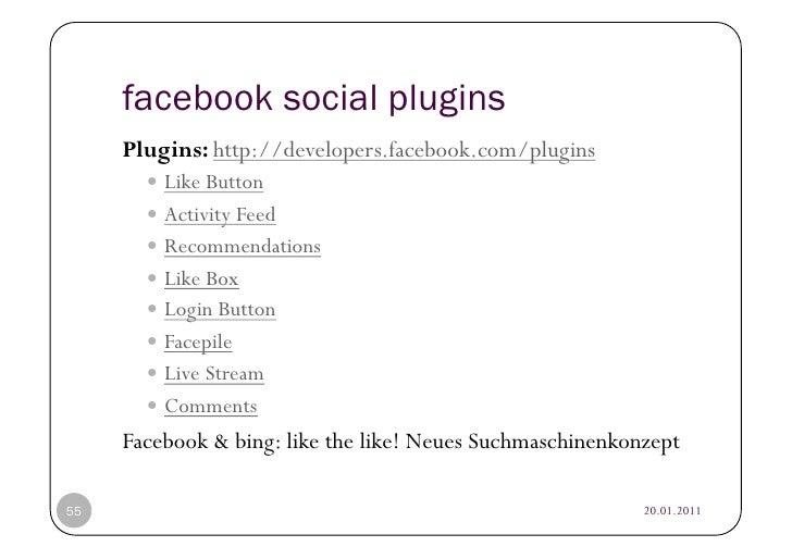facebook social plugins     Plugins: http://developers.facebook.com/plugins           Like Button           Activity F...