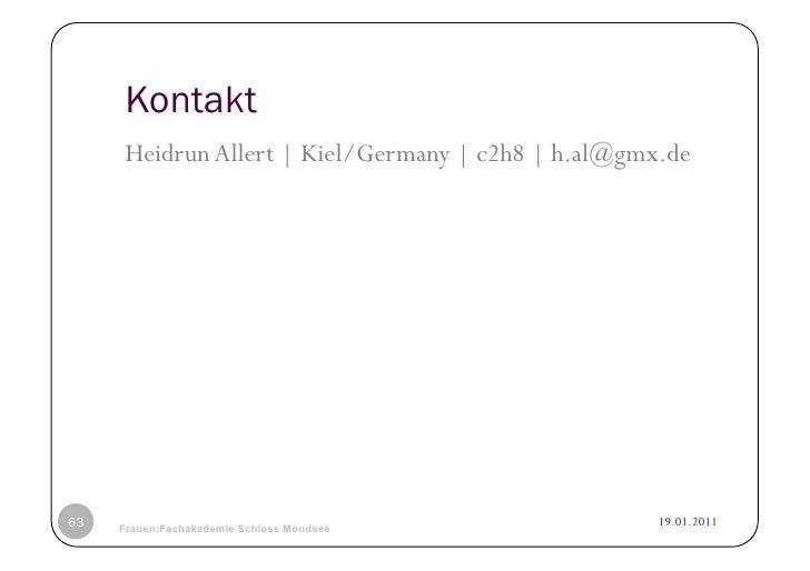Kontakt     Heidrun Allert | Kiel/Germany | c2h8 | h.al@gmx.de63   © Heidrun Allert, Institut für Pädagogik, cau zu kiel  ...