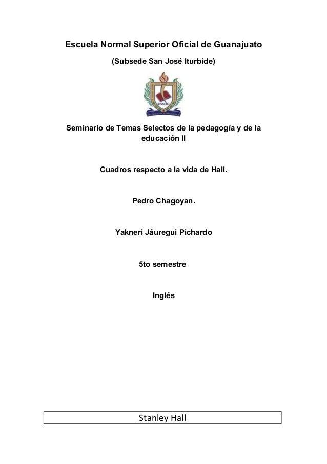 Escuela Normal Superior Oficial de Guanajuato (Subsede San José Iturbide) Seminario de Temas Selectos de la pedagogía y de...