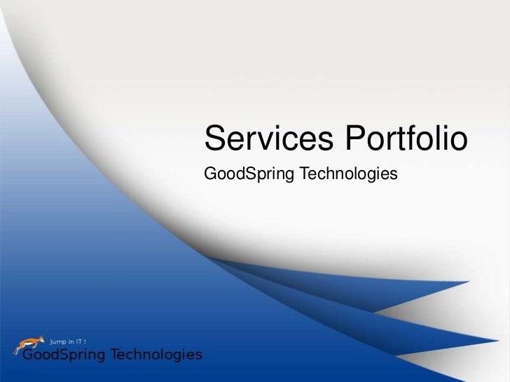 Services PortfolioGoodSpring Technologies