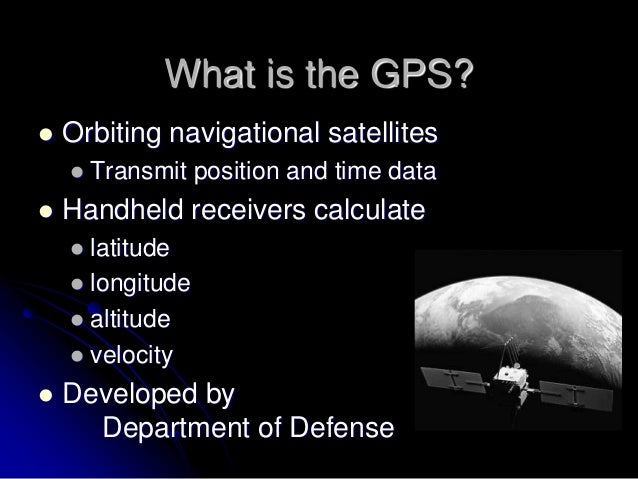 introduction about gps Gps – a short introduction gps, which stands for global positioning system, is a satellitenavigation system that can ascertain the latitude and longitude of a gps receiver device on the earth.