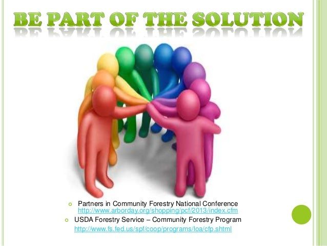  Partners in Community Forestry National Conferencehttp://www.arborday.org/shopping/pcf/2013/index.cfm USDA Forestry Ser...