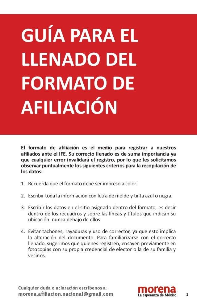 GUÍA PARA EL LLENADO DEL FORMATO DE AFILIACIÓN El formato de afiliación es el medio para registrar a nuestros afiliados ante...