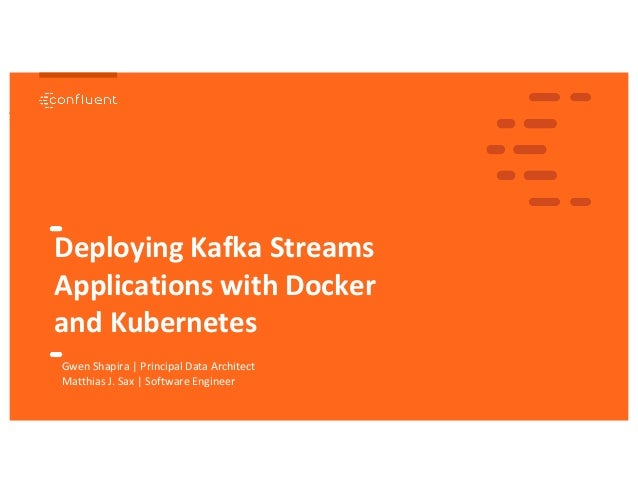 Deploying Kafka Streams Applications with Docker and