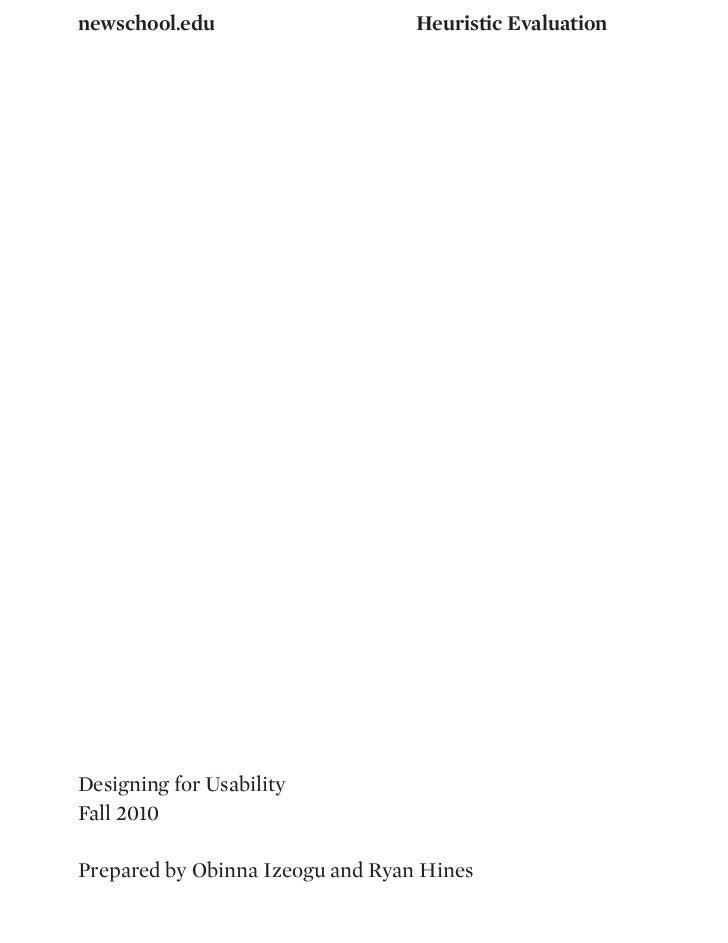 newschool.edu                     Heuristic EvaluationDesigning for UsabilityFall 2010Prepared by Obinna Izeogu and Ryan H...