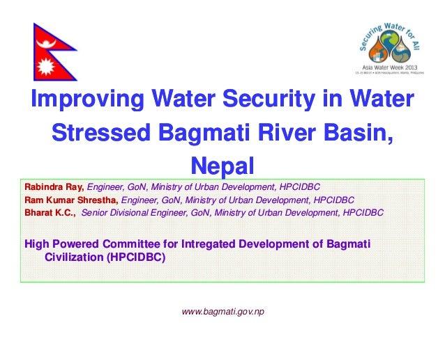 Improving Water Security in WaterImproving Water Security in Waterp o g ate Secu ty atep o g ate Secu ty ateStressed Bagma...