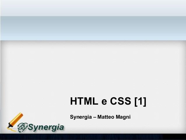 HTML e CSS [1]Synergia – Matteo Magni