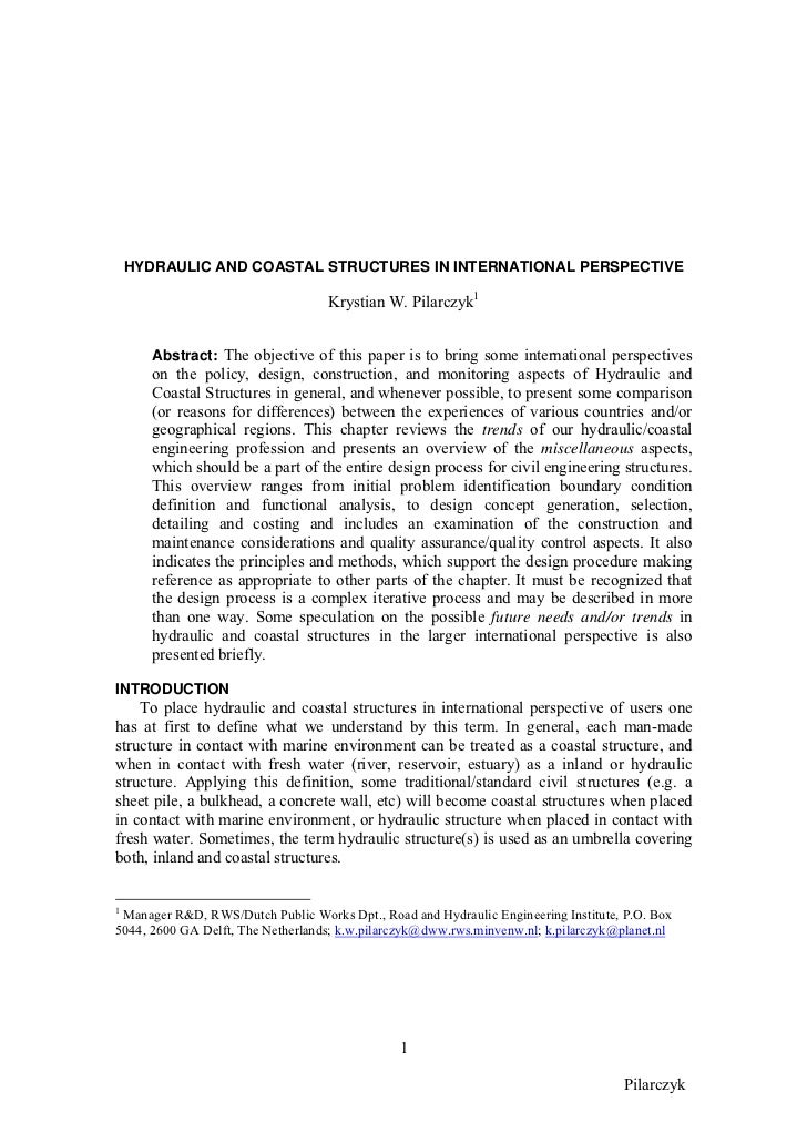 HYDRAULIC AND COASTAL STRUCTURES IN INTERNATIONAL PERSPECTIVE                                   Krystian W. Pilarczyk1    ...