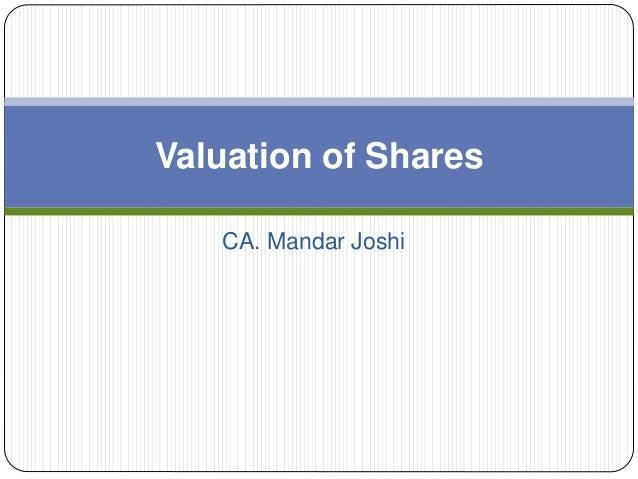 CA. Mandar Joshi Valuation of Shares