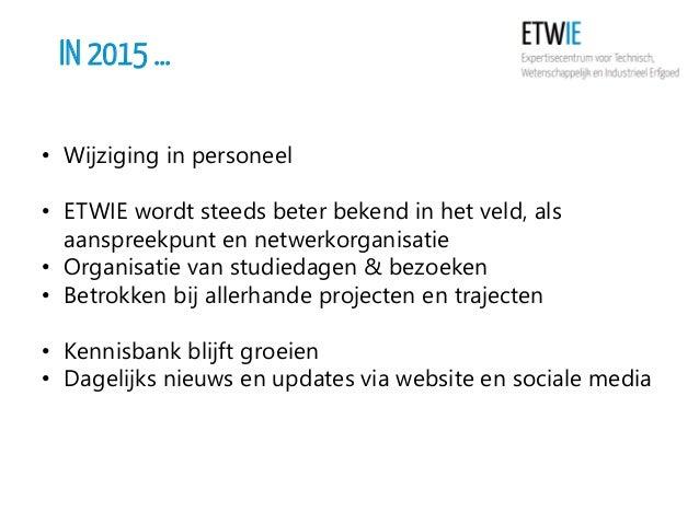 In vogelvlucht: de werking van ETWIE in 2015 Slide 2
