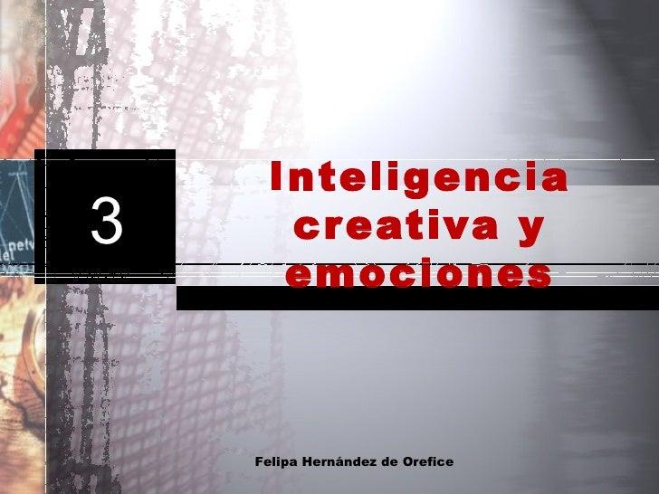 Inteligencia creativa y emociones Felipa Hernández de Orefice 3
