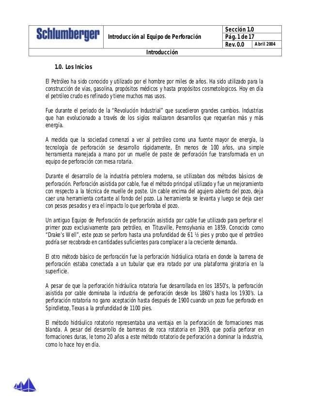 Sección 1.0 Pág. 1 de 17Introducción al Equipo de Perforación Rev. 0.0 Abril 2004 Introducción 1.0. Los Inicios El Petróle...