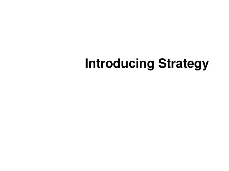 Introducing Strategy