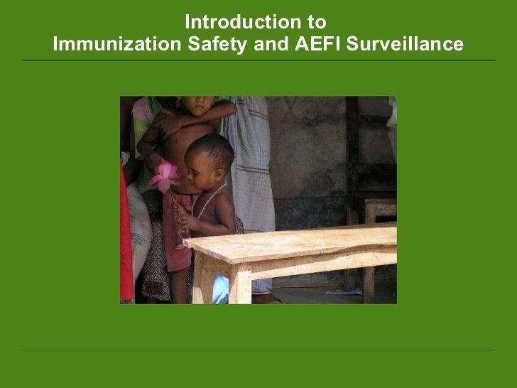 Introduction to  Immunization Safety and AEFI Surveillance