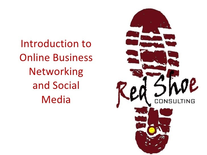 Introduction to Online Business Networking and Social Media