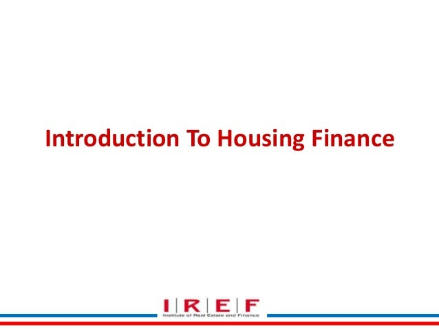 Introduction To Housing Finance