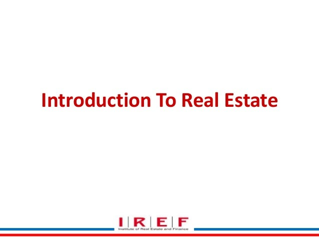 Introduction To Real Estate