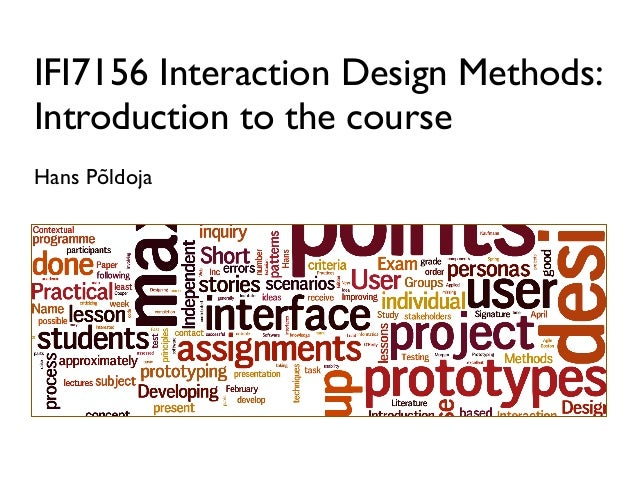 IFI7156 Interaction Design Methods:Introduction to the courseHans Põldoja
