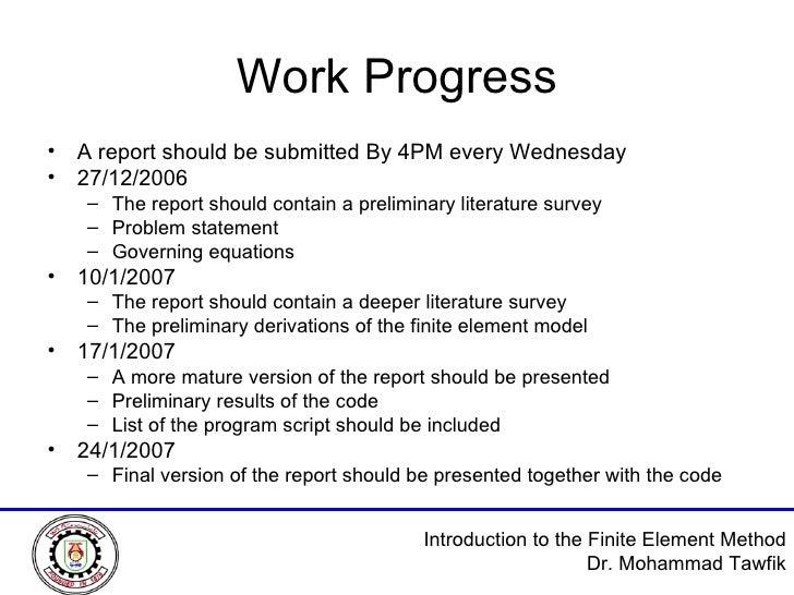Work Progress <ul><li>A report should be submitted By 4PM every Wednesday </li></ul><ul><li>27/12/2006 </li></ul><ul><ul><...