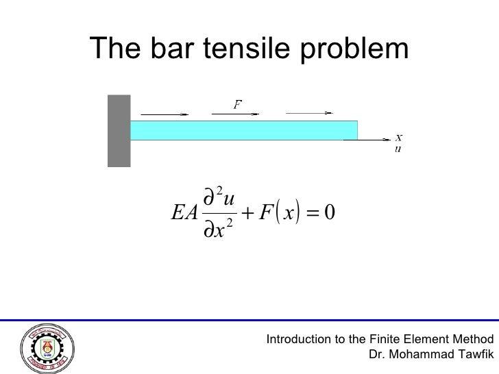 The bar tensile problem