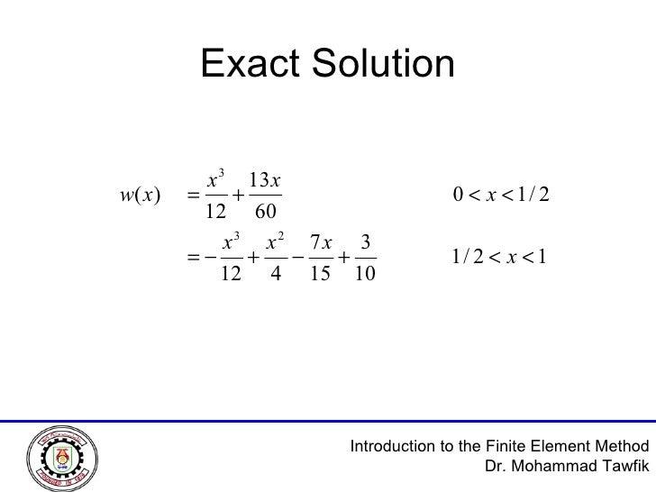 Exact Solution