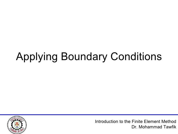 Applying Boundary Conditions