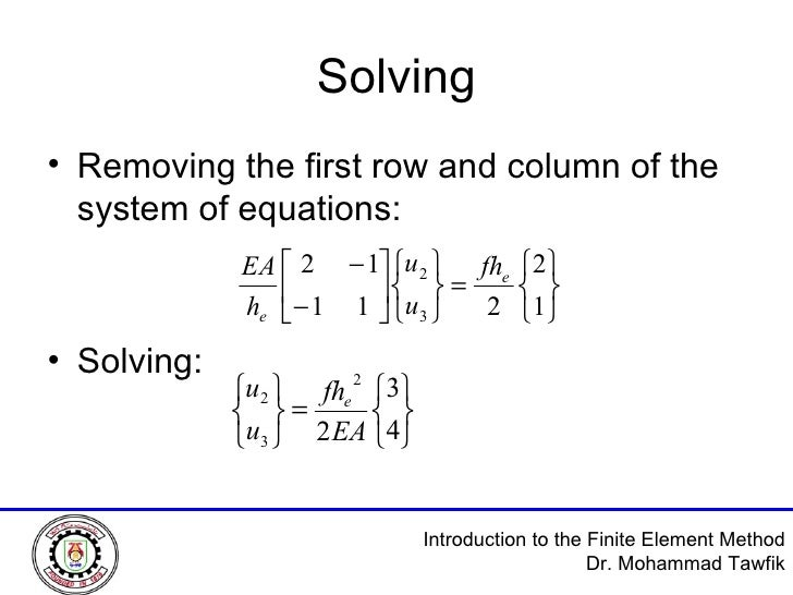 Solving <ul><li>Removing the first row and column of the system of equations: </li></ul><ul><li>Solving: </li></ul>