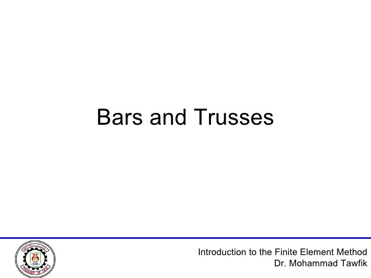 Bars and Trusses