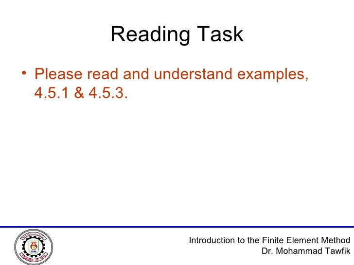 Reading Task <ul><li>Please read and understand examples, 4.5.1 & 4.5.3. </li></ul>