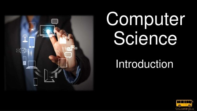 Computer Science Introduction
