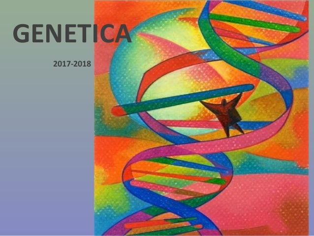 GENETICA 2017-2018
