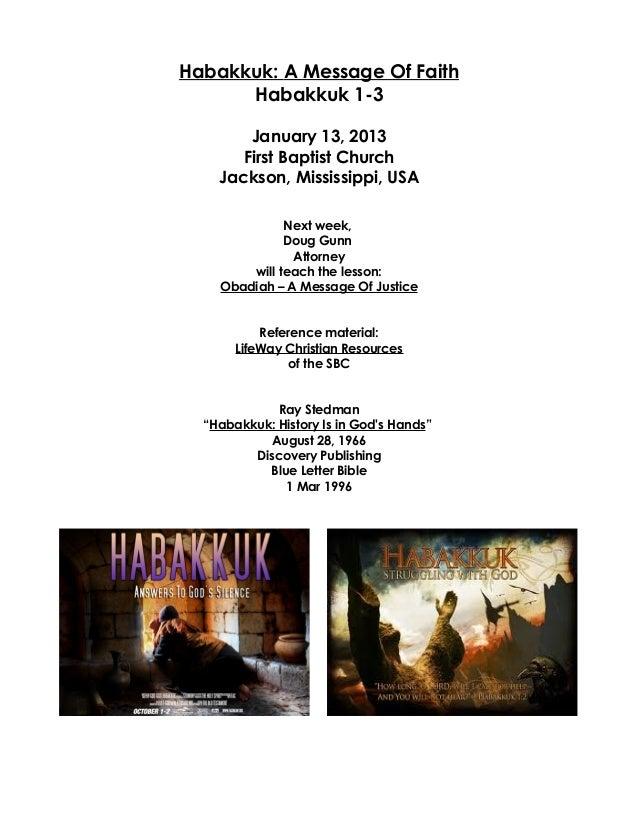 Habakkuk: A Message Of Faith      Habakkuk 1-3        January 13, 2013       First Baptist Church    Jackson, Mississippi,...