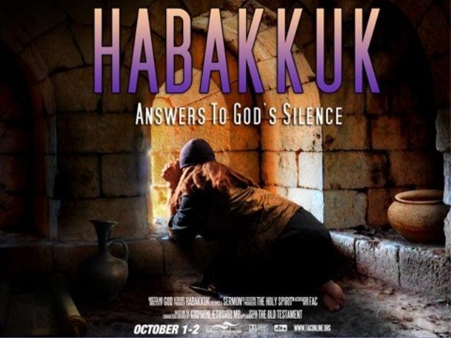 HABAKKUK: A MESSAGE OF FAITH     Habakkuk 1-3   JANUARY 13, 2013FIRST BAPTIST CHURCH JACKSON, MISSISSIPPI         USA