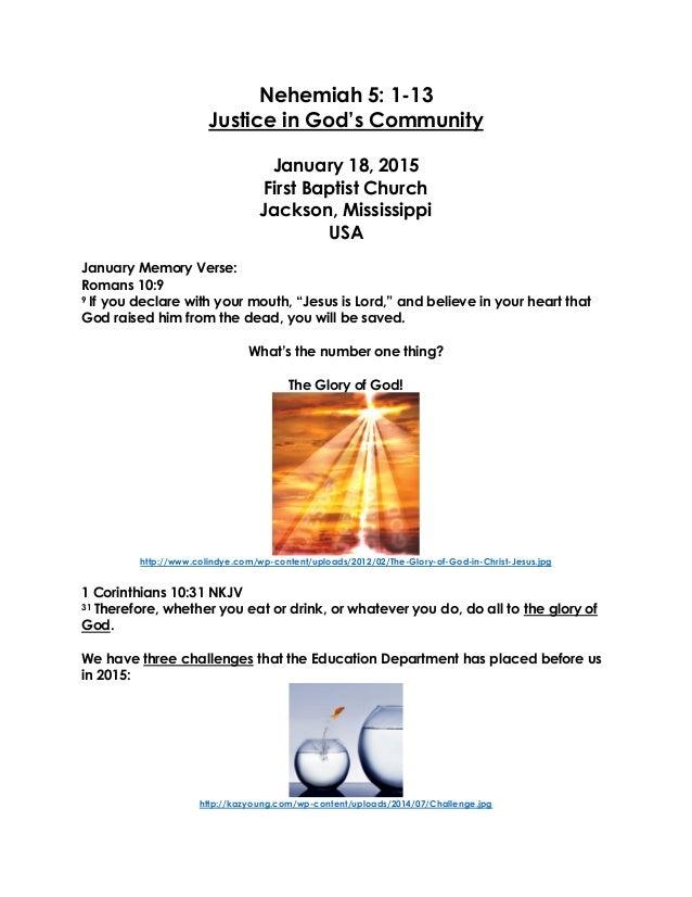 Nehemiah 5: 1-13 Justice in God's Community January 18, 2015 First Baptist Church Jackson, Mississippi USA January Memory ...