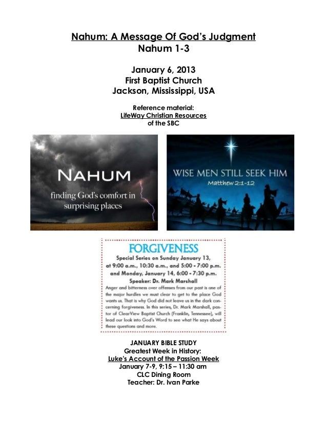 Nahum: A Message Of God's Judgment            Nahum 1-3            January 6, 2013          First Baptist Church       Jac...